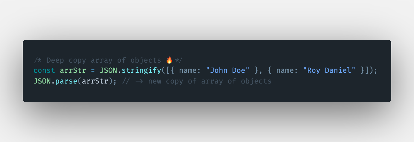 How to deep clone or copy an array of objects using the JSON.stringify() method in JavaScript?